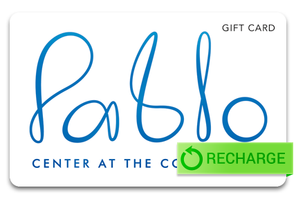 Recharge your Pablo Center at the Confluence Card